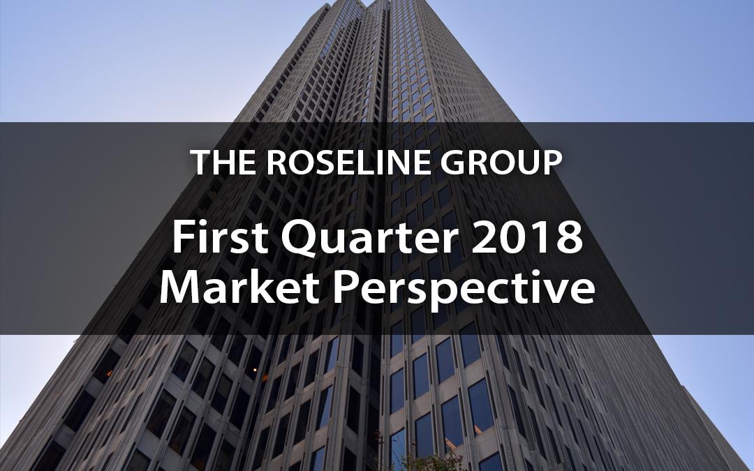 First Quarter 2018 Market Perspective