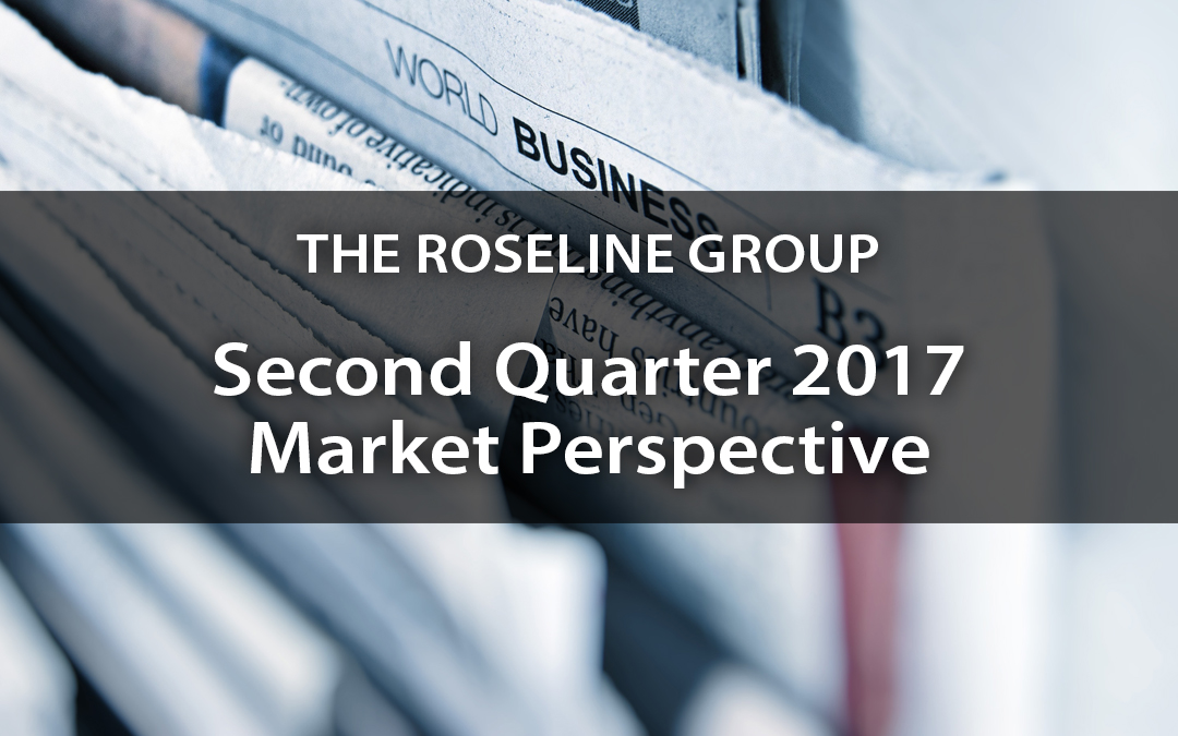 Second Quarter 2017 Market Perspective