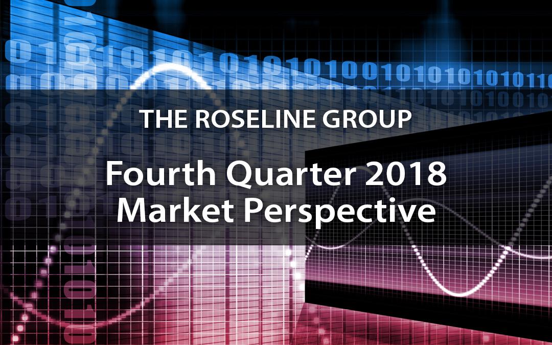 Fourth Quarter 2018 Market Perspective