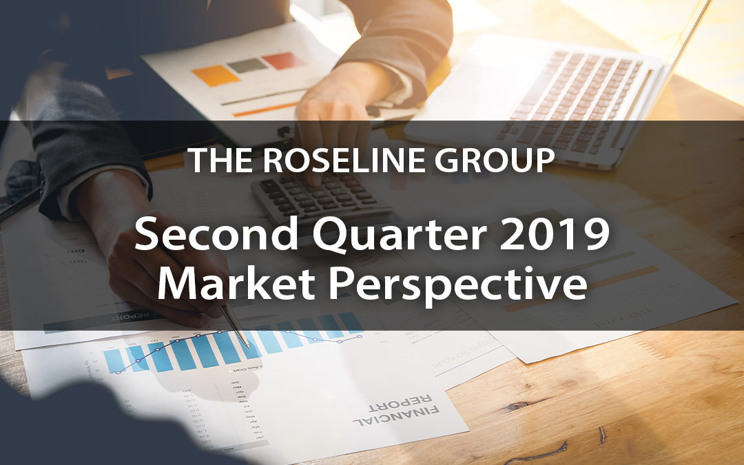 Second Quarter 2019 Market Perspective