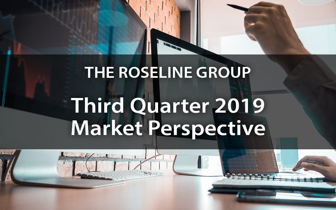 Third Quarter 2019 Market Perspective