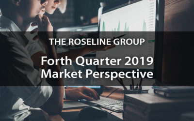 Forth Quarter 2019 Market Perspective